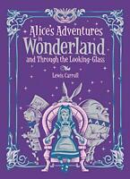 Alice's Adventures in Wonderland: and, Through the Looking Glass (Barnes & Noble