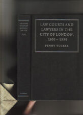 LAW COURTS AND LAWYERS IN THE CITY OF LONDON - 1300 - 1550