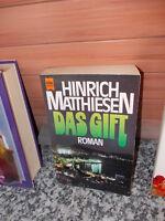 Das Gift, ein Roman von Hinrich Matthiesen, aus dem Heyne Bücher Verlag