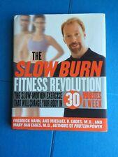 The Slow Burn Fitness Revolution by Fredrick Hahn, Mary Dan Eades, Michael Eades