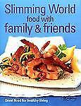 Slimming World - Food with Family and Friends by Slimming World