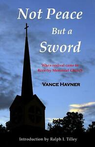 Not Peace But a Sword by Vance Havner (English) Paperback Book Free Shipping!