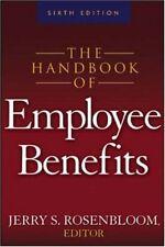 The Handbook of Employee Benefits