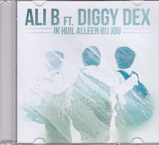 Ali B Ft Diggy Dex-Ik Huil Alleen Bij Jou Promo cd single