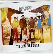 (ER522) He's My Brother She's My Sister, The Same Old Ground - 2013 DJ CD