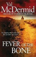 The Fever of the Bone, Val McDermid | Paperback Book | Very Good | 9780751543216