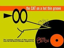 GENE DEITCH The Cat On A Hot Thin Groove Old Record Changer Magazine 2003 HC