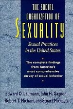 The Social Organization of Sexuality Sexual Practices in the United States 1994