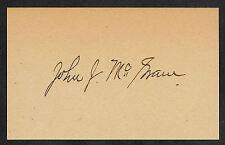 John J McGraw Autograph Reprint On Genuine Original Period 1890s 3x5 Card