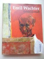 Emil Wachter Leben gemalt 2001 Stiftung Schriftenreihe Nr. 3