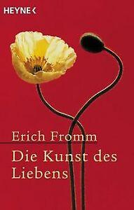 Die Kunst des Liebens von Fromm, Erich | Buch | Zustand gut