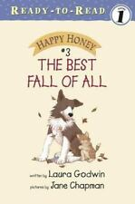 HAPPY HONEY The Best Fall of All (Brand New Paperback) Laura Godwin