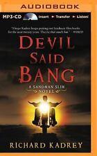 Sandman Slim: Devil Said Bang Bk. 4 by Richard Kadrey (2014, MP3 CD, Unabridged)