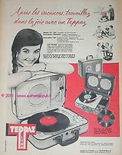 PUBLICITE TEPPAZ ELECTROPHONE 336 PRESENCE MALETTE ECO AU TRAVAIL DE 1958 AD PUB
