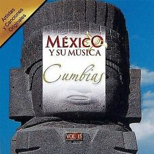 Various Artists : Mexico Y Su Musica: Cumbias CD