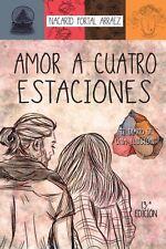 Amor a 4 Estaciones Nacarid Portal Book Libro Español Spanish New