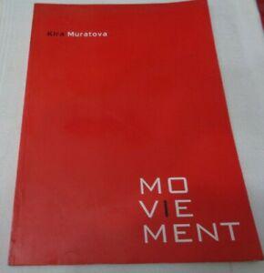 KIRA MURATOVA MOVIEMENT PUBLICAZIONE DI CULTURA CINEMATOGRAFICA CIDUE 2009