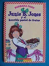 Junie B. Jones y el horrible pastel de frutas (Jun