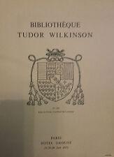 1971 CATALOGUE DE VENTE ILLUSTRE DROUOT BIBLIOTHEQUE TUDOR WILKINSON