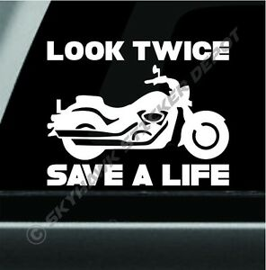 Look Twice Save A Life Vinyl Decal Bumper Sticker Motorcycle Awareness Sticker