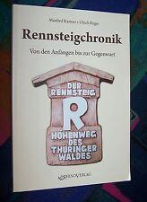 RENNSTEIGCHRONIK (Rennsteig) - Von den Anfängen bis zur Gegenwart # RhinoVerlag