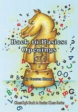 Back to Basics: Openings, by Carsten Hansen. NEW CHESS BOOK