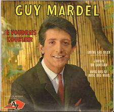 """GUY MARDEL """"JE VOUDRAIS L' OUBLIER"""" 60'S EP AZ 987"""