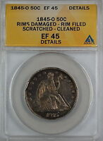1845-O Seated Liberty Silver Half Dollar, ANACS EF-45 Details, Damaged Rims AKR