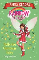 Holly the Christmas Fairy (Rainbow Magic Early Reader), Meadows, Daisy, New,