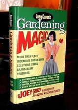 Joey Green's Gardening Magic More than 1,120 Ingenious Solutions (HC 2003) OOP