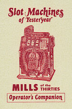 Mills of the 30's Operator's Companion