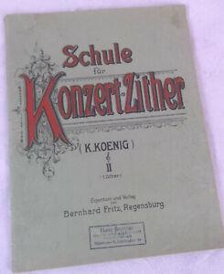 Schule für Konzertzither K.Koenig Band II Bernhard Fritz Zither Zithernoten