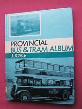 Provincial Bus and Tram Album J Joyce 1968 HB ex library
