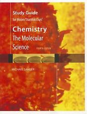 Study Guide for Moore/Stanitski/Jurs' Chemistry: The Molecular Science, 4th