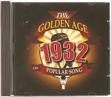THE GOLDEN AGE OF POPULAR MUSIC - 1932 CD - FREE POST IN UK