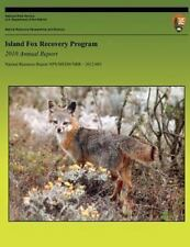 Island Fox Recovery Program: 2010 Annual Report by Timothy Coonan and Angela...