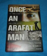 Once an Arafat Man: The True Story of How a PLO Sniper Found a New Life by Tass