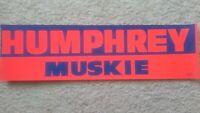 1968 Hubert HUMPHREY Campaign Political Presidential Vintage Bumper sticker old