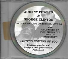 Johnny Powers & George Clinton ‎– Rattled / Let's Go, Let's Go, Let's Go  cdm