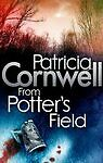 **NEW PB** From Potter's Field by Patricia Cornwell