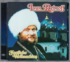Ivan REBROFF: FESTLICHE WEIHNACHTEN Stille Nacht Heilige Nacht O du fröhliche CD