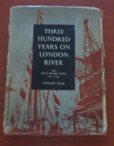 Three Hundred Years on London's River Signed copy first ed 1952 Aytoun Ellis