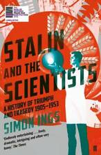 Stalin and the Scientists: A History of Triumph , Ings, Simon, New