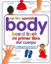 Mi Primer Libro del Cuerpo/My First Body Board Boo
