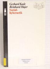 Sozial - Kybernetik, Gerhard Kade und Reinhard Hujer