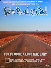 FATBOY SLIM, YOU'VE COME A LONG WAY BABY POSTER (L9)