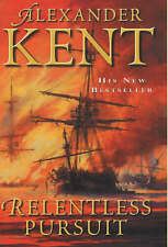 Kent, Alexander, Relentless Pursuit, Excellent Book