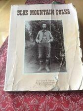 Blue Mountain Folks Their Lives & Legends Doris Karen Burton 1987 1st Edition