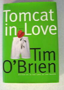 TOMCAT  IN  LOVE -  TIM  O' BRIEN (1998) Signed 1st HB