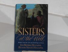 SISTERS AT THE WELL Richard Neitzel Holzapfel LDS MORMON Teachings of Jesus